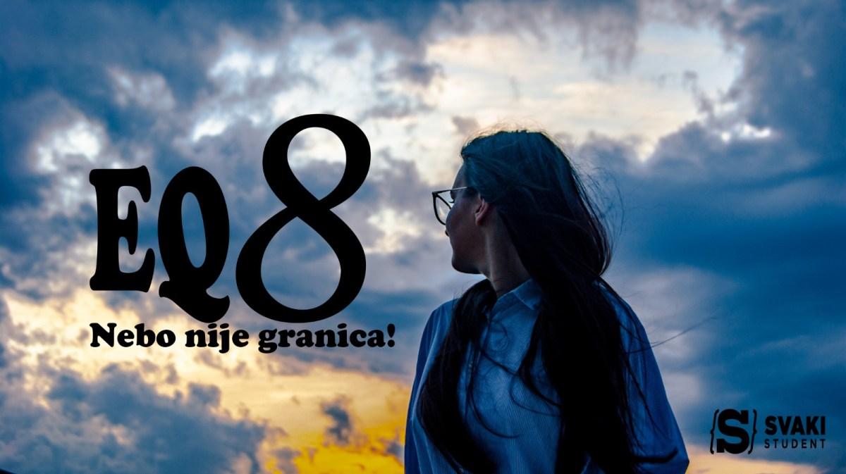 """EQ8 – """"Nebo nije granica"""" je osmi po redu jednodnevni seminar za sve studente iz Mostara"""
