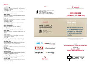 Jornadas Infección Aparato Locomotor. Valencia 2016. Sociedad Valenciana de Microbiología Clínica.