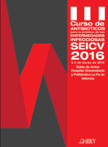 III Curso de Antibióticos para la Práctica de las Enfermedades Infecciosas marzo 2016