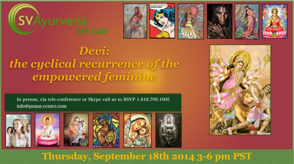 SVA Cafe #6 Devi: the cyclical recurrence of the empowered feminine Audio Sep.18 2014-0