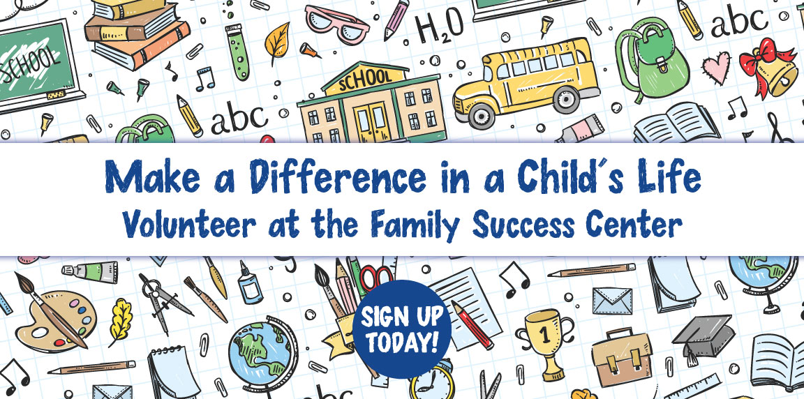 Volunteer at the Family Success Center