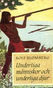 Cover of Blomberg's book Underliga mäniskor och underliga djur