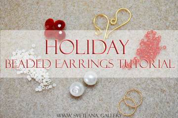 Holiday Beaded Earrings Tutorial - Odd Count Peyote Stitch