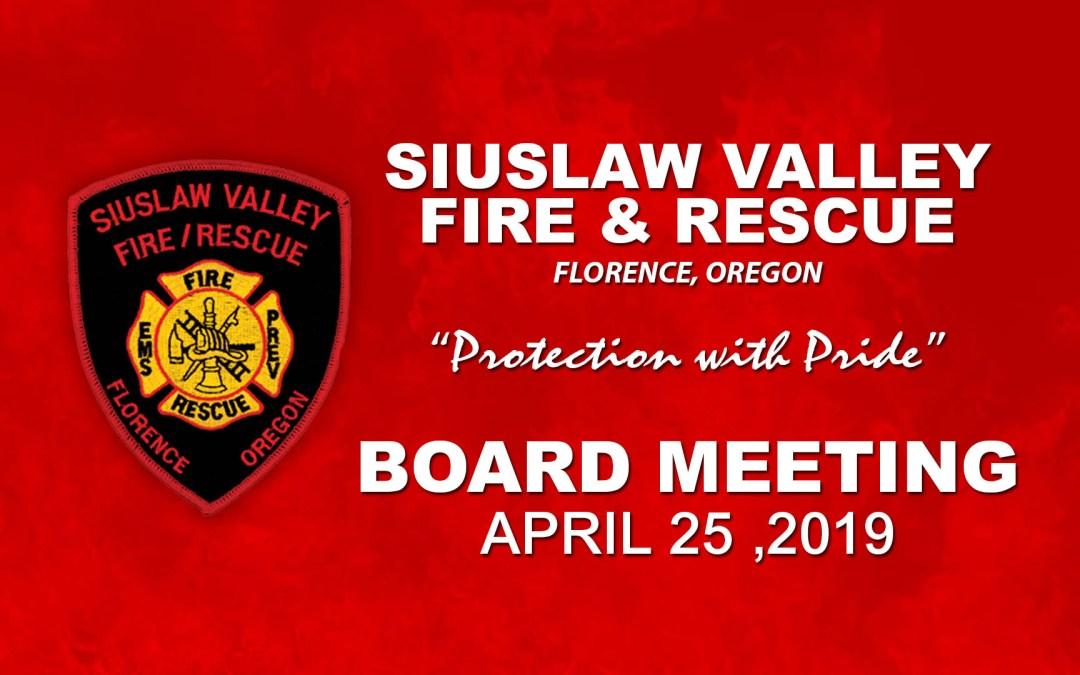 Board Meeting – April 25, 2019