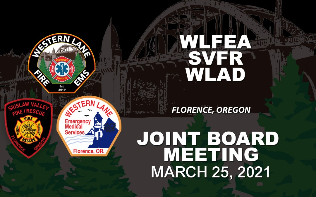 WLFEA/SVFR/WLAD Joint Board Meeting – March 25, 2021