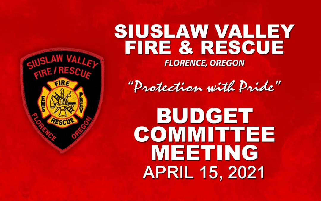 SVFR Budget Committee Meeting – April 15, 2021