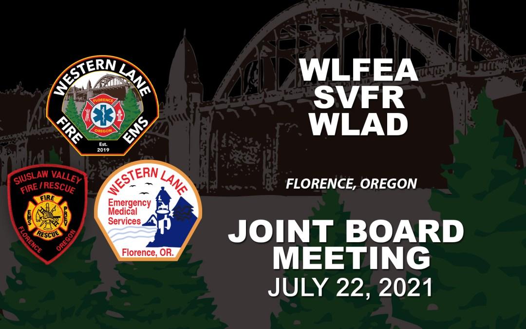 WLFEA/SVFR/WLAD Joint Board Meeting – July 22 2021