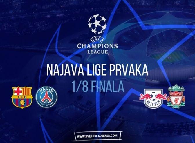 Najava 1/8 finala Lige prvaka