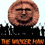 """""""Flesh to touch…Flesh to burn! Don't keep the Wicker Man waiting!"""""""