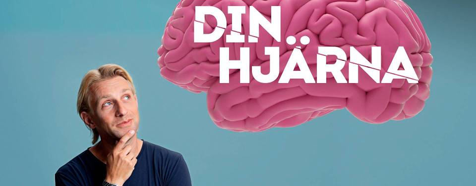 Banner image of the Din Hjärna TV show - the host looks up toward a large model of a brain with the show title superimposed