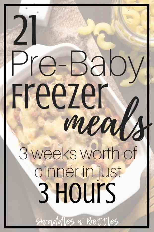 21 Pre Baby Freezer Meals