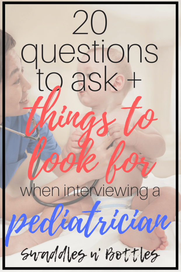 Interviewing a pediatrician- 20 questions to ask and things to look for.