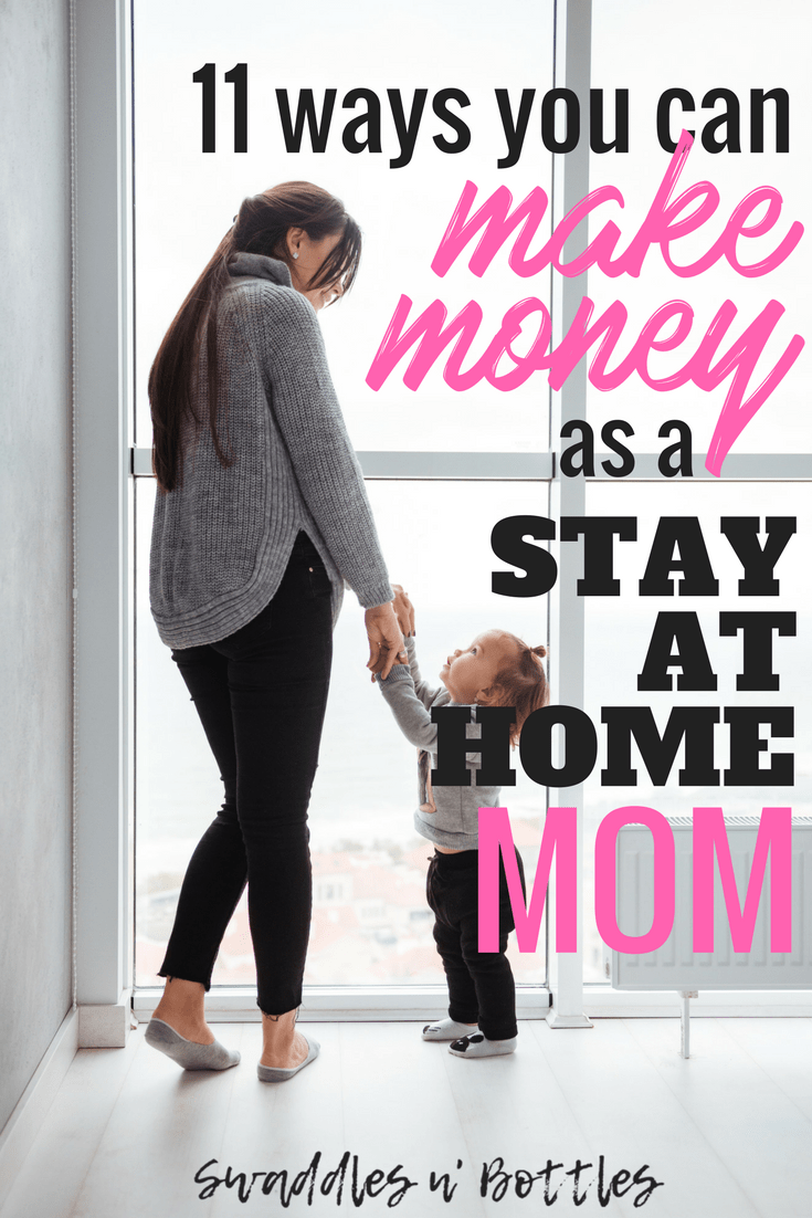11 ways to make money as a stay at home momma