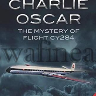 Bealine Charlie Oscar The Mystery of Flight CY284