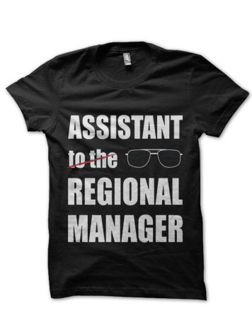 assistant to the regional manager black tshirt