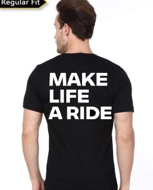 Make Life A Ride T-Shirt