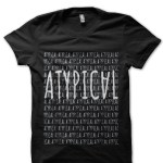 Atypical T-Shirt