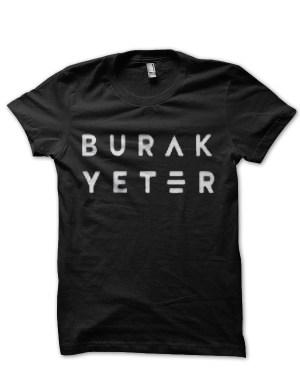 Burak Yeter T-Shirt
