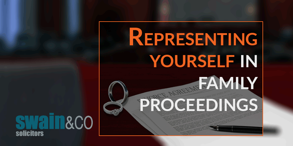 Representing yourself in family proceedings