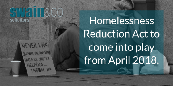 Homelessness Reduction Act to come into play from April 2018   Housing Law Advice   Swain & Co Solicitors