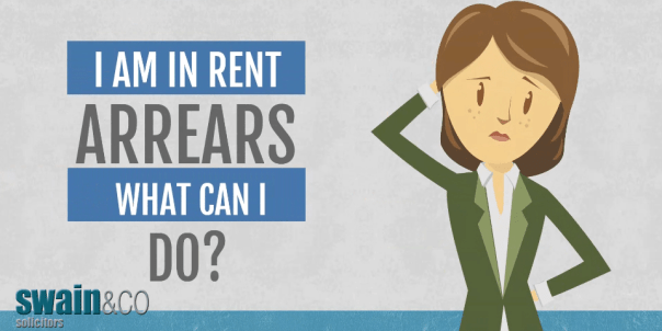 I Am in Rent Arrears, What Can I Do?   Housing Law Advice   Swain & Co Solicitors