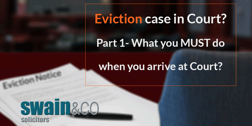 Eviction case in Court? Part 1- What you MUST do when you arrive at Court