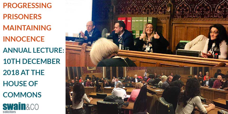 Progressing Prisoners Maintaining Innocence Annual Lecture: 10th December 2018 at the House of Commons