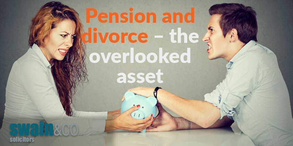 Pension and divorce – the overlooked asset