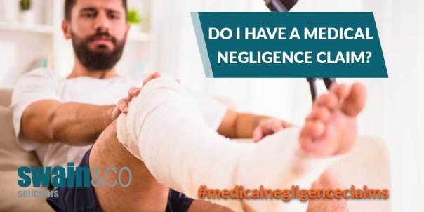 Do I have a Medical Negligence Claim? | Clinical Negligence Solicitors | Swain & Co Solicitors