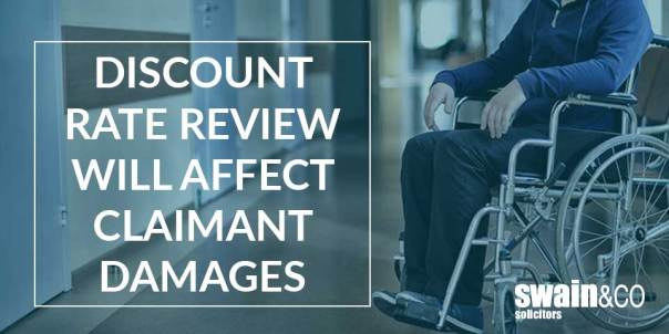 Discount rate review will affect claimant damages |Personal Injury Compensation Claims | Swain & Co Solicitors