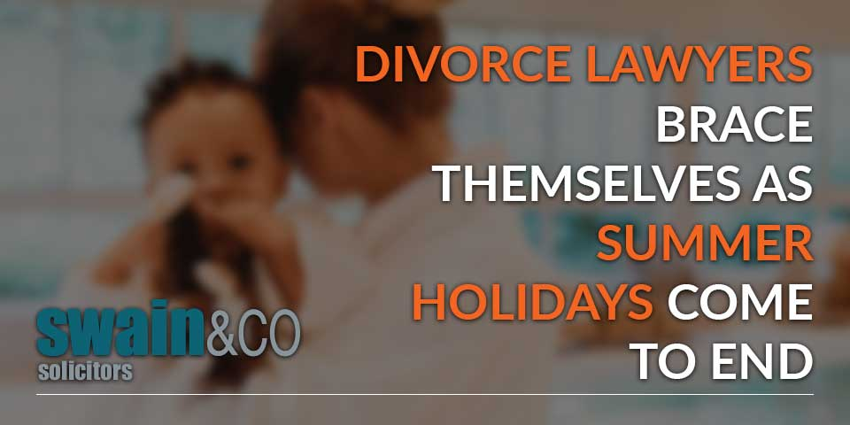 Divorce lawyers brace themselves as summer holidays come to end
