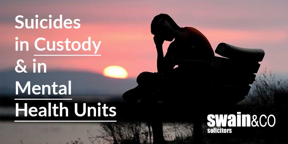 Suicides in custody & in mental health units