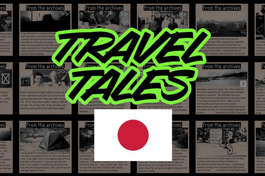 Travel Tales - Japan