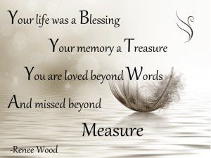 Your life was a blessing