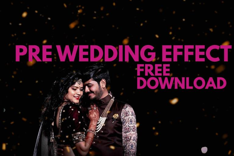 20+ Pre Wedding overlay Effect Free Download
