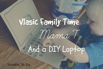 SQT {8}:  Vlasic Family Time, Mama T, and a DIY Laptop