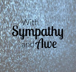 With Sympathy and Awe