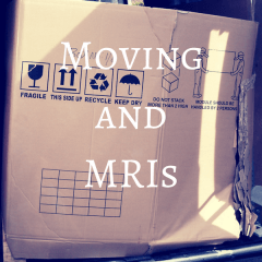 Moving and MRIs