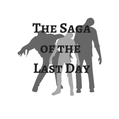 The Saga of the Last Day