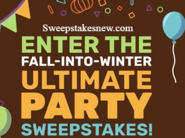 Fall-Into-Winter Ultimate Party Sweepstakes