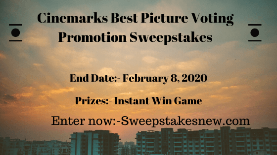 Cinemarks Best Picture Voting Promotion Sweepstakes