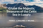 Cruise The Majestic Treasures Of The Celtic Sea In Luxury Sweepstakes