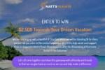 Matt Flights Dream Vacation Giveaway – Win Cash Prizes