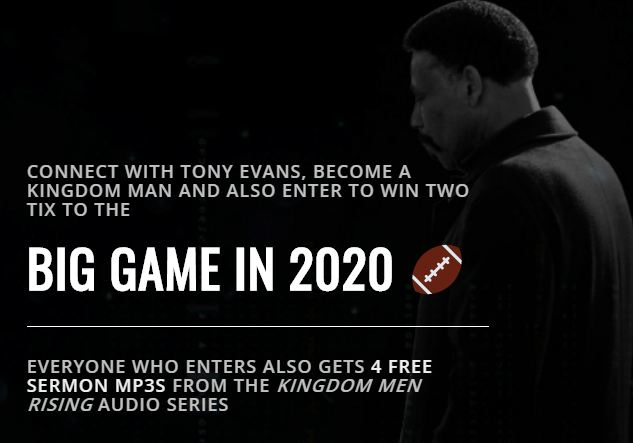 Tony Evans Big Game Sweepstakes - Win Tickets