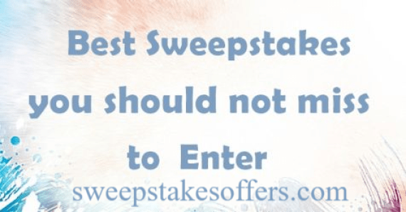 Best Sweepstakes to Enter Right Now
