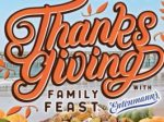 Happy Thanksgiving Family Feasts Sweepstakes - Win Tickets