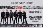 NewsBoys United With Mandish & Adam Agee Contest - Win Tickets
