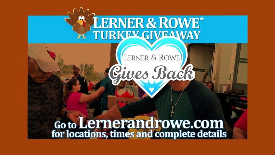 Lerner and Rowe's 2019 Turkey Giveaways