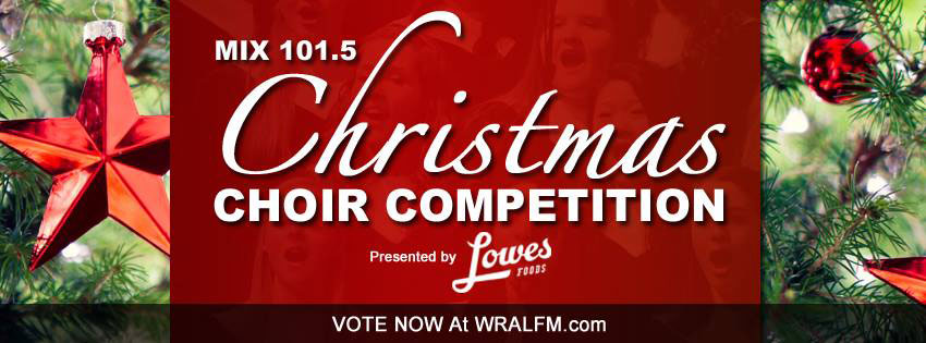 WRAL FM Christmas Choir Contest - Win Cash Prizes