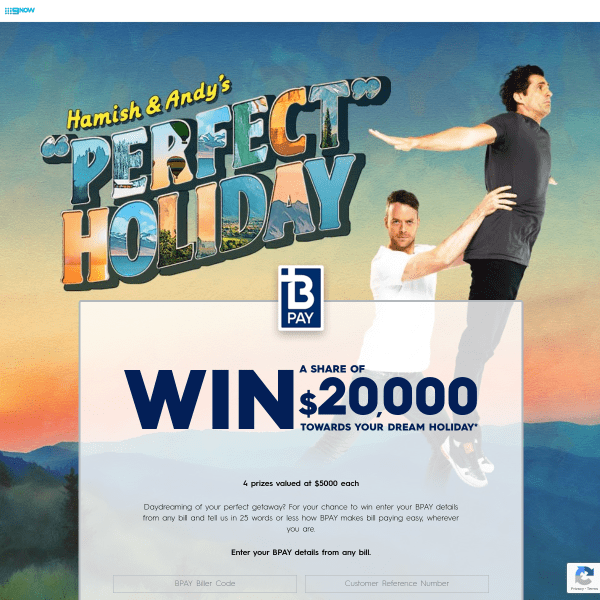 Hamish and Andy Perfect Holiday Bpay Contest - Win Cash Prizes